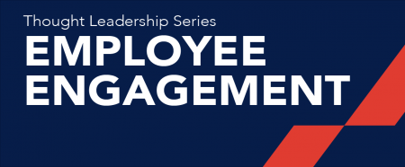 Thought Leadership: Employee Engagement