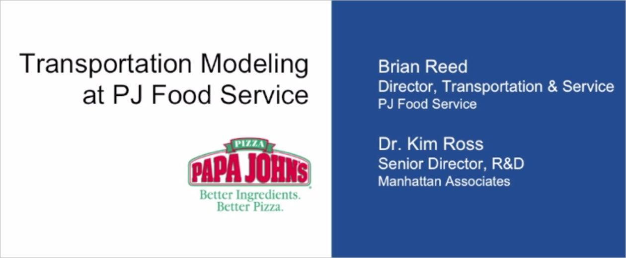 Transportation Modeling At Papa John S Manhattan Associates
